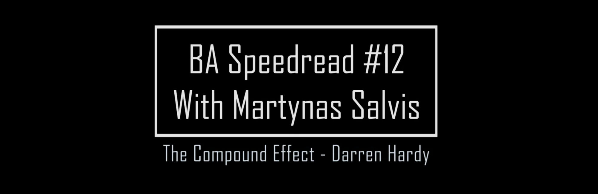 BA Speedread #12 with Martynas