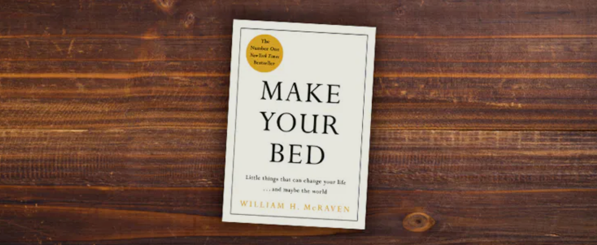 Speed-read #1 : Make your bed