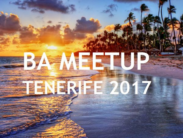 BA MEETUP IN TENERIFE